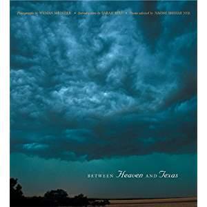 Bwteen Heaven and Texas Wyman Meinzer