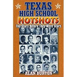 Texas High School Hotshots by Alan Burton