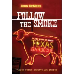 Follow the Smoke by John DeMers